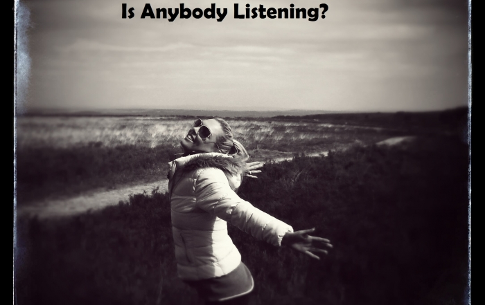 Is anybody Listening
